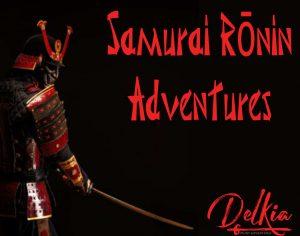 Samurai Ronin Adventures
